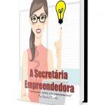 capa empreendedora 1 Copia 150x150 - A Secretária do Futuro