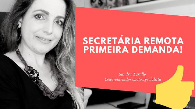 Secretária Remota – Primeira Demanda