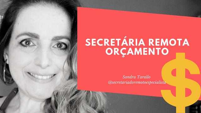 Secretariado Remoto: Como entender o Orçamento?