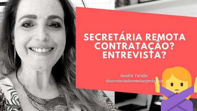 Secretariado Remoto: Contratação? Entrevista?