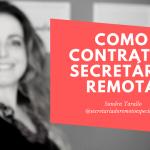 Como Contratar Secretária Remota?