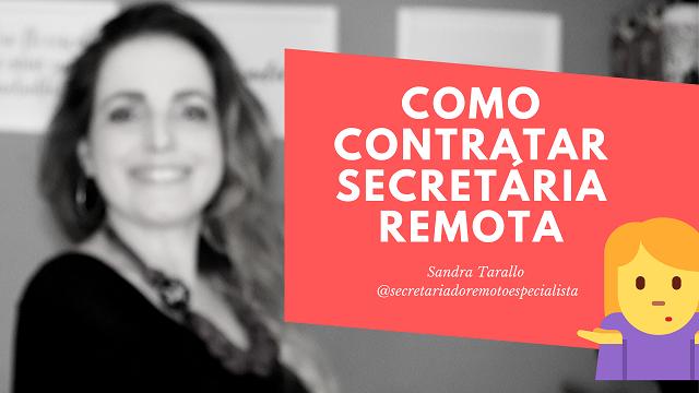 como contratar secretária remota - Blog
