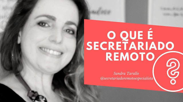 [Secretariado Remoto Especialista]  O que é Secretariado Remoto?