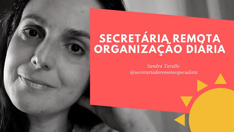 organização diaria 1 - Secretariado Remoto Organização Diária