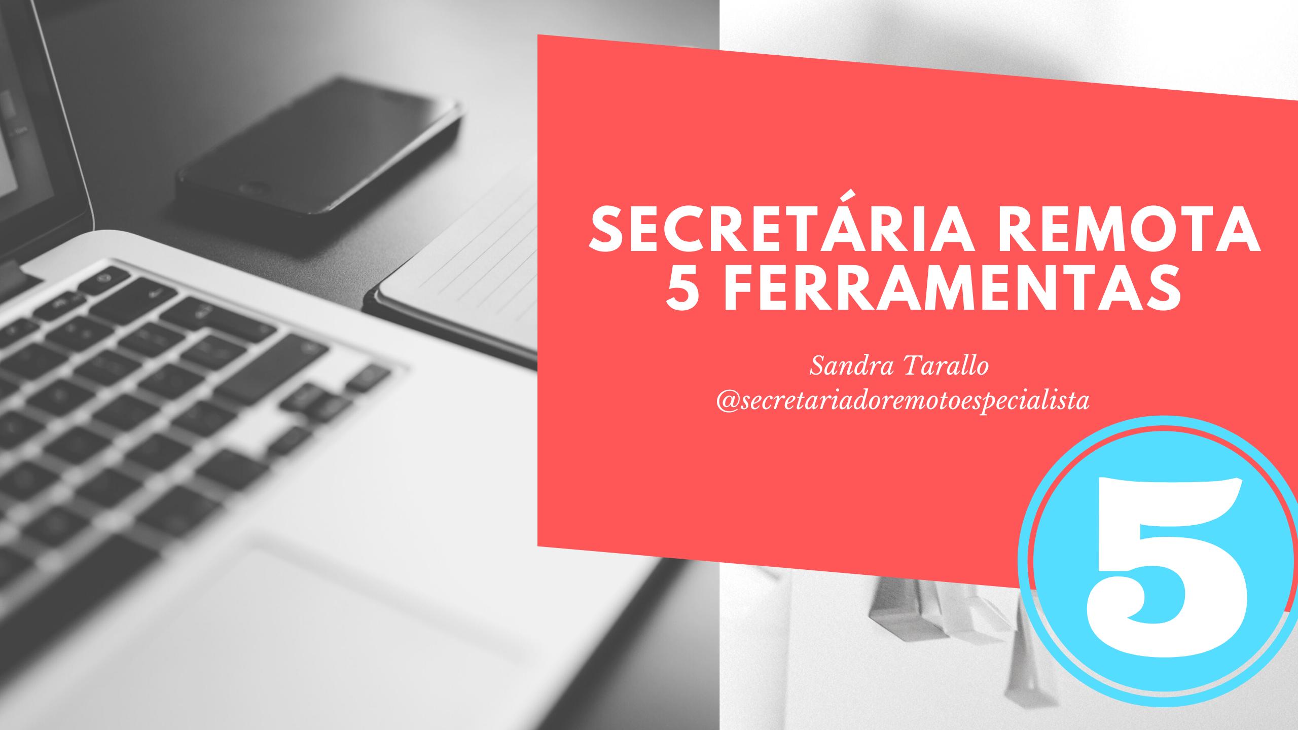 O que é Secretariado Remoto  1 1 - 5 ferramentas para a Secretária Remota