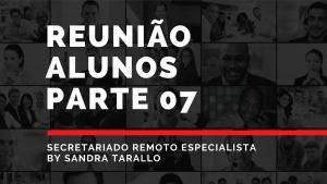 secretariado remoto 07 1 300x169 - Reunião alunos 7º