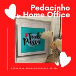 Pedacinho Home Office 150x150 - Ferramentas para realizar o trabalho home-office – Secretariado Remoto