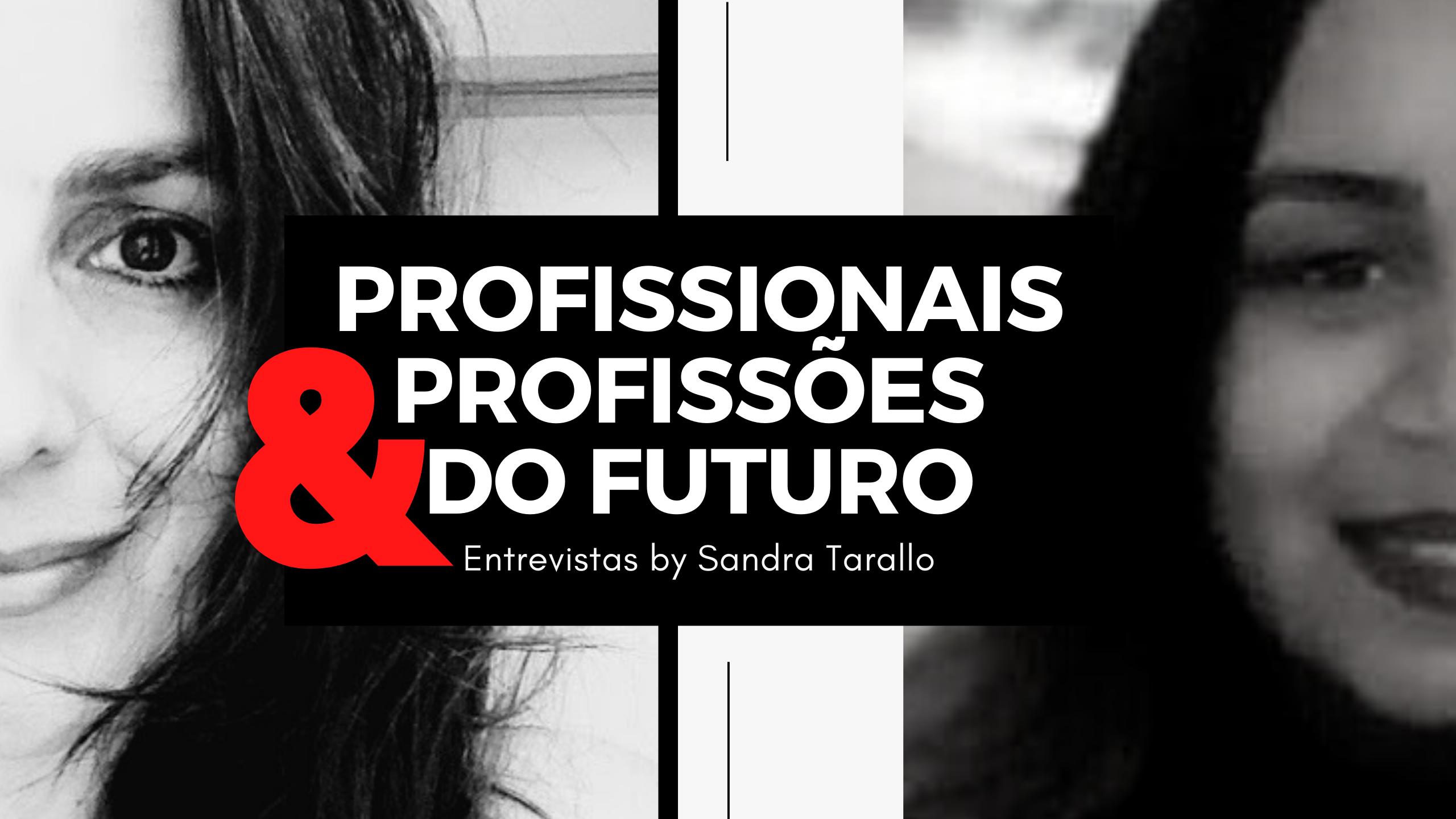 Profissionais Profissões do futuro secretariado juridico - Profissionais e Profissões do Futuro - Ingrid Rabêlo - Secretariado Remoto Jurídico