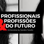 Profissionais e Profissões do Futuro - Joyce Mello - Secretariado Remoto.