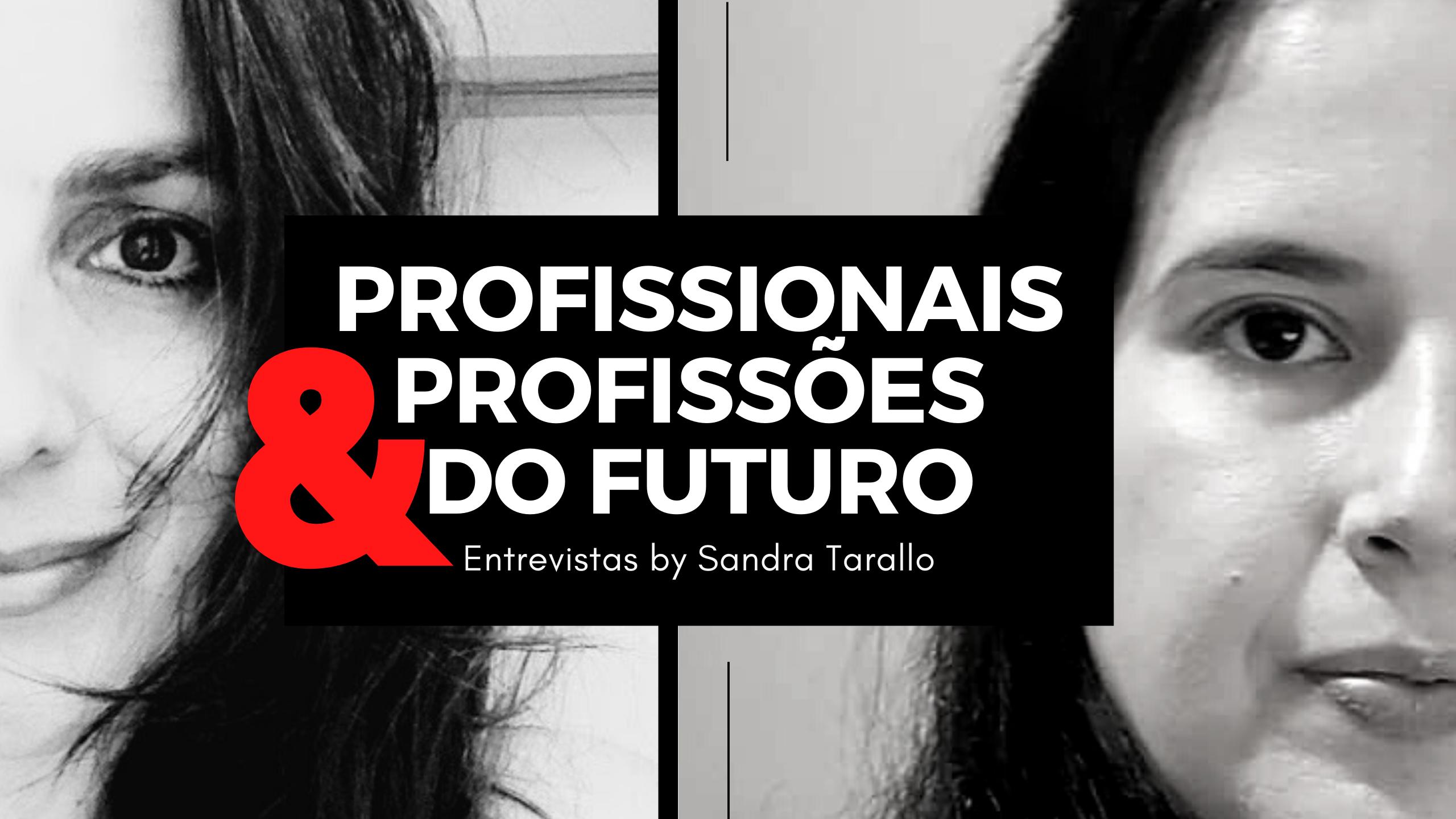 Profissionais Profissões do futuro - Profissionais e Profissões do Futuro - Joyce Mello - Secretariado Remoto.