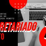 3 ferramentas secretariado remoto 150x150 - Projeto Profissionais e Profissões do Futuro - Moda, Estilo e Comportamento
